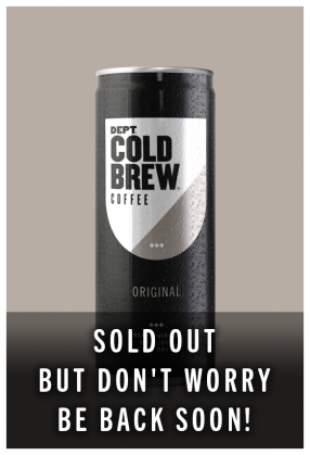 Dept Cold Brew Sold Out